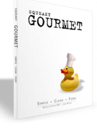 Squeaky Gourmet: Simple. Clean. Food.